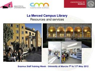 La Merced Campus Library Resources and services