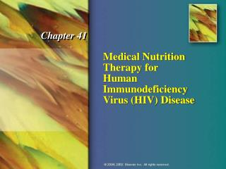 Medical Nutrition Therapy for  Human Immunodeficiency Virus (HIV) Disease