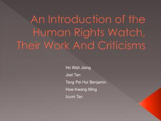 An Introduction of the Human Rights Watch, Their Work And Criticisms