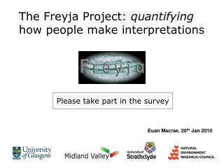 The Freyja Project:  quantifying  how people make interpretations