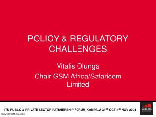 POLICY  REGULATORY CHALLENGES