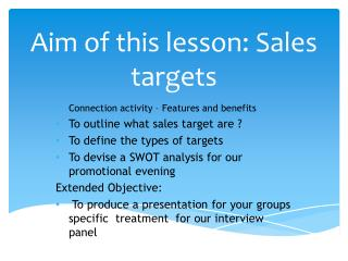 Aim of this lesson: Sales targets