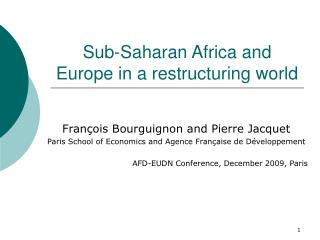 Sub-Saharan Africa and Europe in a restructuring world