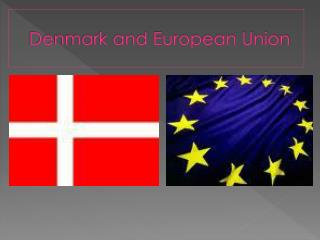 Denmark and European Union