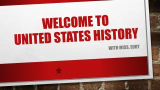 WELCOMe TO  UNITED STATES HISTORY