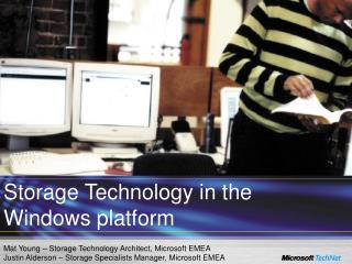 Storage Technology in the Windows platform