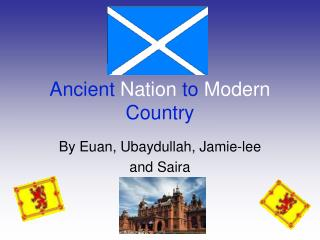 Ancient Nation to Modern Country
