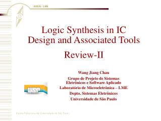 Logic Synthesis in IC Design and Associated Tools Review-II