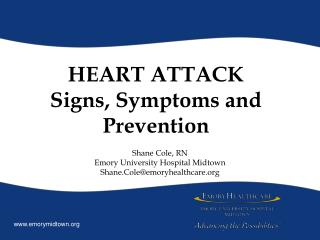 HEART ATTACK Signs, Symptoms and Prevention