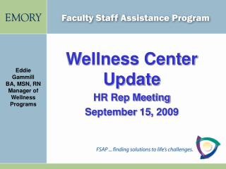 Wellness Center Update HR Rep Meeting September 15,  2009
