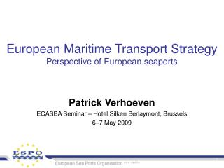 European Maritime Transport Strategy Perspective of European seaports