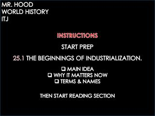 25.1 THE BEGINNINGS OF INDUSTRIALIZATION