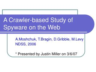 A Crawler-based Study of Spyware on the Web