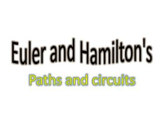 Euler and Hamilton's