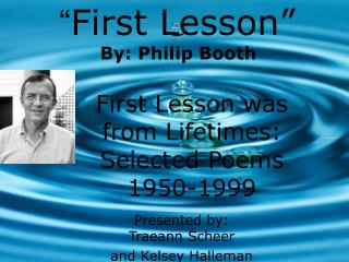 """"""" First Lesson"""""""