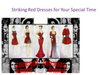 Striking Red Dresses for Your Special Time
