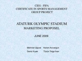 CIES - FIFA  CERTIFICATE IN SPORTS MANAGEMENT  GROUP PROJECT