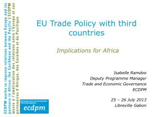 EU Trade Policy with third countries