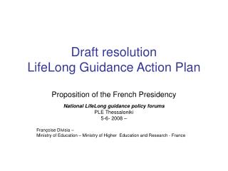 Draft resolution LifeLong Guidance Action Plan Proposition of the French Presidency