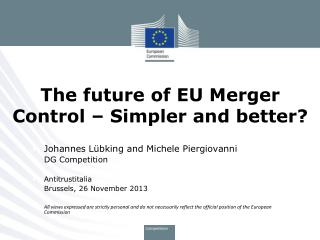 The future of EU Merger Control – Simpler and better?