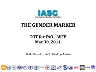 THE GENDER MARKER TOT for FAO – WFP May 30, 2011