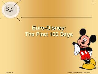Euro-Disney: The First 100 Days