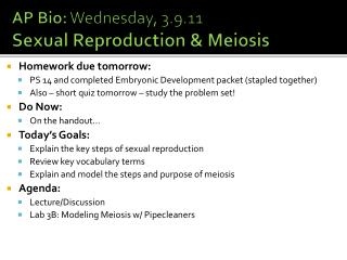 AP Bio:  Wednesday, 3.9.11 Sexual Reproduction & Meiosis