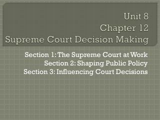 Unit 8 Chapter 12 Supreme Court Decision Making