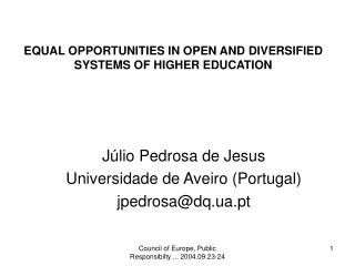 EQUAL OPPORTUNITIES IN OPEN AND DIVERSIFIED SYSTEMS OF HIGHER EDUCATION