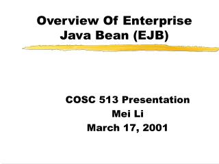 Overview Of Enterprise Java Bean (EJB)
