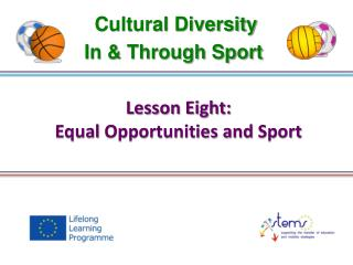 Lesson Eight: Equal  Opportunities and  Sport
