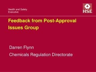 Feedback from Post-Approval Issues Group