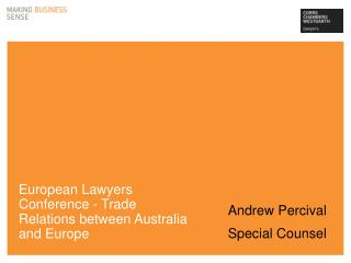 European Lawyers Conference - Trade Relations between Australia and Europe
