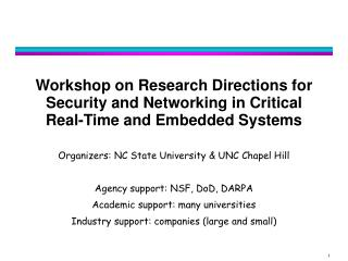 Workshop on Research Directions for Security and Networking in Critical Real-Time and Embedded Systems