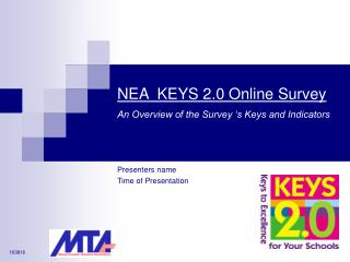 NEA  KEYS 2.0 Online Survey An Overview of the Survey 's Keys and Indicators