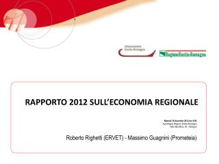 RAPPORTO 2012 SULL'ECONOMIA REGIONALE