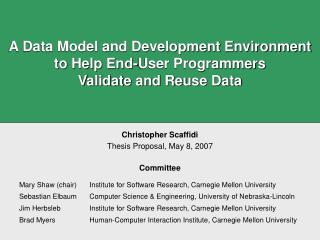 A Data Model and Development Environment to Help End-User Programmers  Validate and Reuse Data