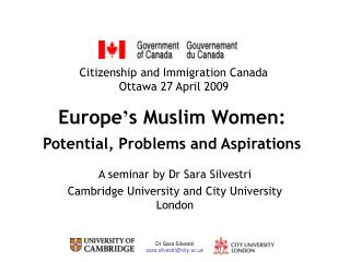 Europe ' s Muslim Women:  Potential, Problems and Aspirations