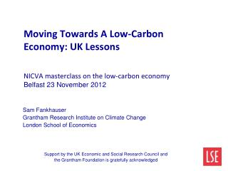 Sam Fankhauser Grantham Research Institute on Climate Change London School of Economics