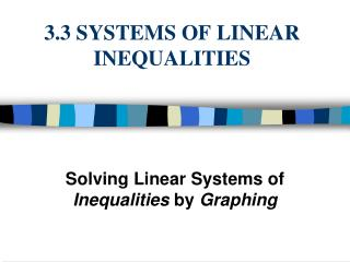 3.3 SYSTEMS OF LINEAR INEQUALITIES