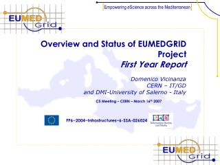 Overview and Status of EUMEDGRID Project First Year Report