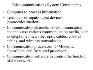 Telecommunications System Components