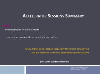Accelerator Sessions Summary