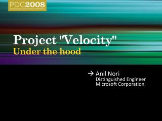 "Project ""Velocity"" Under the hood"