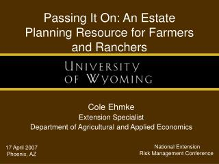 Passing It On: An Estate Planning Resource for Farmers and Ranchers