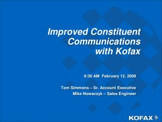 Improved Constituent Communications  with Kofax