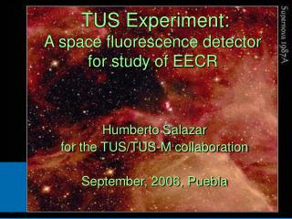 TUS Experiment: A space fluorescence detector  for study of EECR
