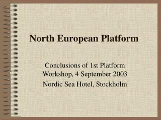 North European Platform