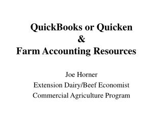 QuickBooks or Quicken &  Farm Accounting Resources