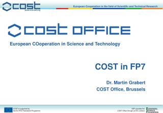European COoperation in Science and Technology